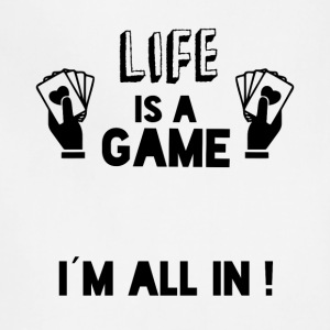 LIFE IS A GAME IAM ALL IN black - Adjustable Apron