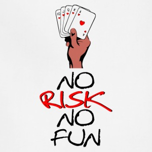 NO RISK NO FUN - Adjustable Apron