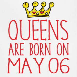 Queens are born on May 06 - Adjustable Apron