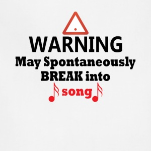 Warning May Break Into Song Funny Theatre Tee - Adjustable Apron