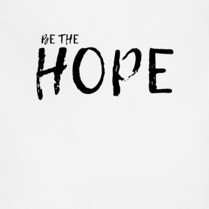 Be the Hope - Adjustable Apron