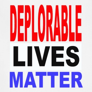 deplorable lives matter one - Adjustable Apron