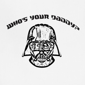 Who's your Daddy? - Adjustable Apron