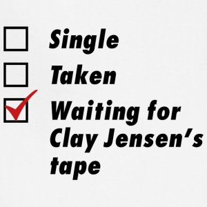 Waiting for Clay Jensen's tape - Adjustable Apron
