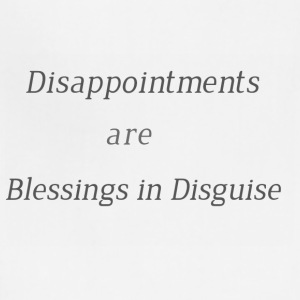 Disappointments are blessings in disguise - Adjustable Apron