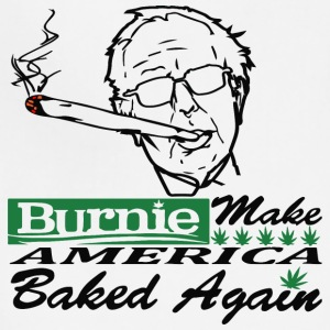Bernie Sanders Burnie Make America Baked Again - Adjustable Apron