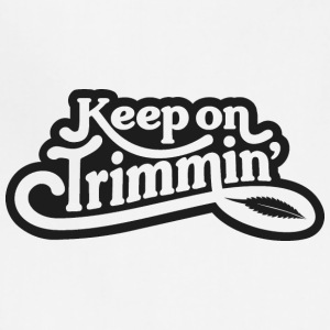keepontrimmin-blk - Adjustable Apron