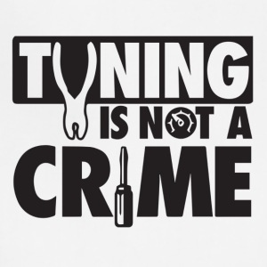 Tuning is not a crime - Adjustable Apron