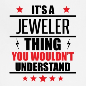 It's A Jeweler Thing - Adjustable Apron