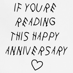 If youre reading this happy anniversary - Adjustable Apron