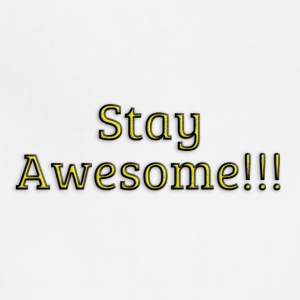 Stay Awesome - Adjustable Apron