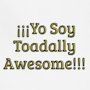 Yo Soy Toadally Awesome - Adjustable Apron