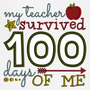 My Teacher Survived 100 Days Of Me - Adjustable Apron