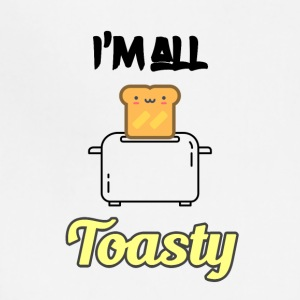 I'm all toasty - Adjustable Apron