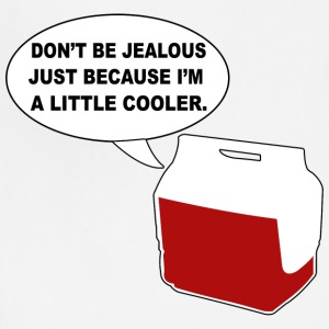 Don t Be Jealous Just Because I m A Little Cooler - Adjustable Apron
