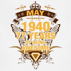 May 1940 77 Years of Being Awesome - Adjustable Apron