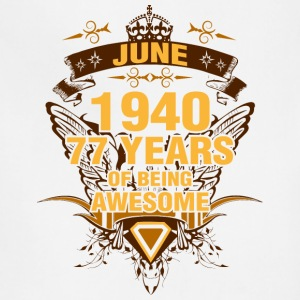 June 1940 77 Years of Being Awesome - Adjustable Apron