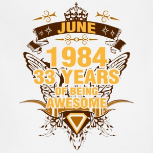 June 1984 33 Years of Being Awesome - Adjustable Apron