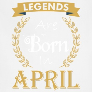 Legend Are Born In April - Adjustable Apron