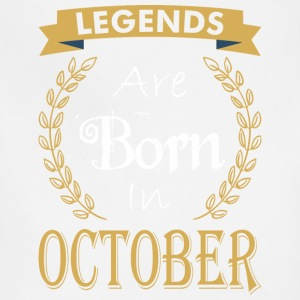 Legend Are Born In October - Adjustable Apron