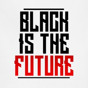 Black Is The Future - Adjustable Apron