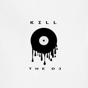 kill the dj - Adjustable Apron