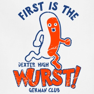 First Is The Wurst Dexter High German Club - Adjustable Apron