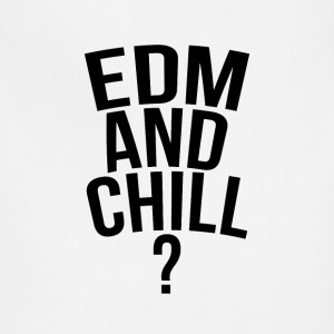 EDM and chill? - Adjustable Apron