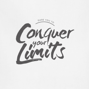Dare you to (Conquer your limits) - Adjustable Apron