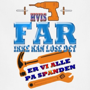 HVIS FAR IKKE KAN LOSE DET - Adjustable Apron