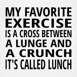 My Favorite Exercise Is Lunch - Adjustable Apron