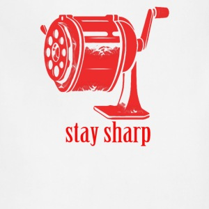 stay sharp - Adjustable Apron