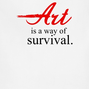 Art Is A Way Of Survival - Adjustable Apron