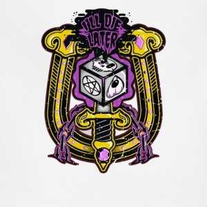 Skull I'LL Die Later - Adjustable Apron
