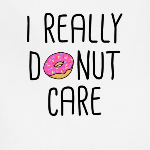 I REALLY DONUT CARE - Adjustable Apron