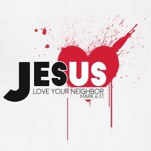 Jesus Love Your Neighbor - Adjustable Apron