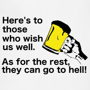 Irish Toast and Curse - Wish us well or go to hell - Adjustable Apron