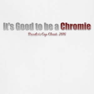its good to be a chromie - Adjustable Apron