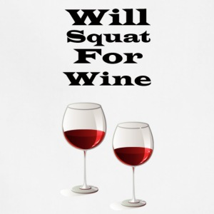 Will squat for wine - Adjustable Apron
