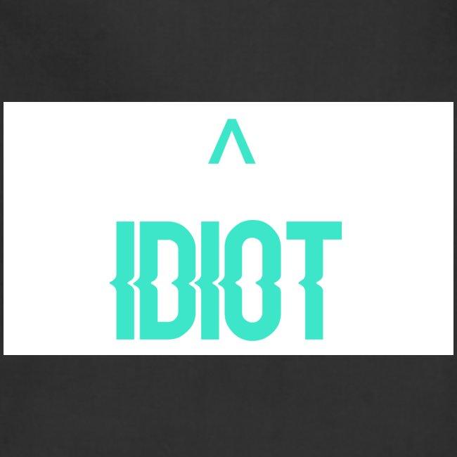 Idiot ^