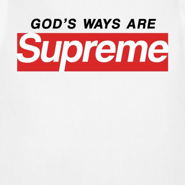 God's ways are supreme
