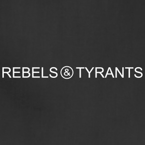 Rebels Tyrants Muscle tee White text - Adjustable Apron