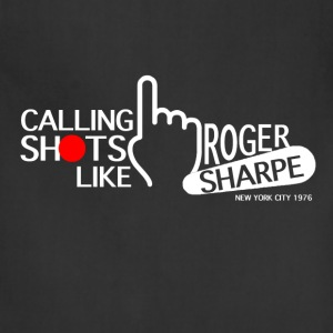 Calling Shots Like Roger Sharpe - Adjustable Apron