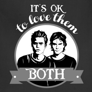 TVD. It's OK to love them both. - Adjustable Apron