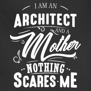 Architect And Mother Shirt - Adjustable Apron