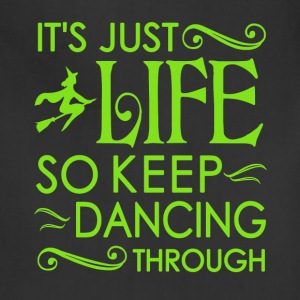 Wicked Musical. It's Just Life So Keep Dancing - Adjustable Apron