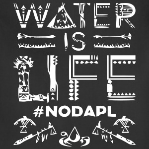 Water is Life #NoDAPL - Adjustable Apron