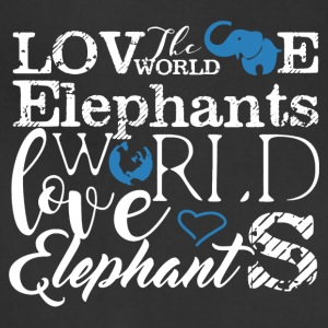 Love World Love Elephants Shirt - Adjustable Apron