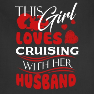 Love Cruising With Her Husband Shirt - Adjustable Apron