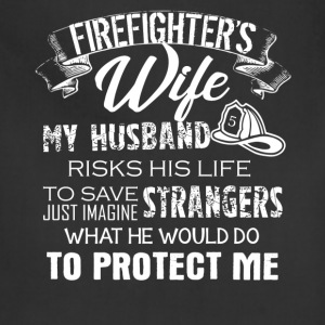 Firefighter Wife Shirt - Adjustable Apron